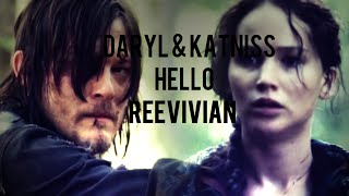 Daryl & Katniss || Hello || The Walking Dead || The Hunger Games