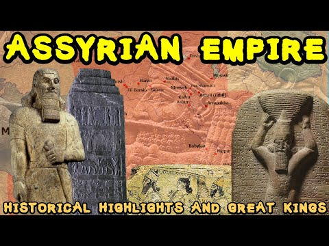 Concise History of Ancient Assyria and the Assyrian Empire (Historical Highlights and Great Kings)
