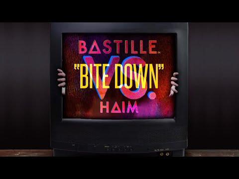 Bastille (VS. Haim) - Bite Down (Lyrics)