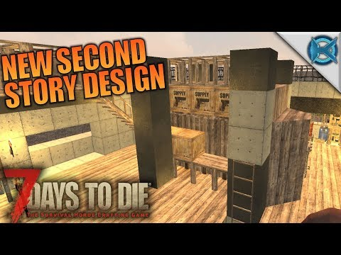 New Second Story Design | 7 Days to Die | Let's Play Gameplay Alpha 16 | S16E26