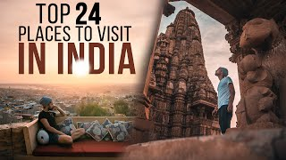 Top 24 Coolest Places to Visit in India | India Travel Guide