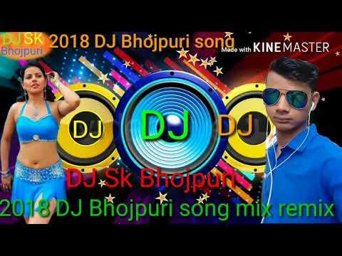 2018 DJ Bhojpuri Song Mix Remix Kamariya Tute Re Nanadi Kajaria Tute Re Nandi Rehte Ho Saiya Palani