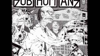 Watch Subhumans Not Me video