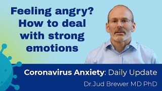 How to get rid of anger and turn it into kindness (3 simple steps) (Coronavirus Anxiety update 9)