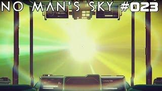 NO MAN'S SKY | Mal etwas schneller! | #023 | ★ LIVE LET'S PLAY ★ [Deutsch / German]