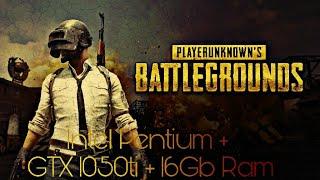 PlayerUnknown s Battlegrounds Intel Pentium G4400 Gtx 1050Ti 16Gb ram