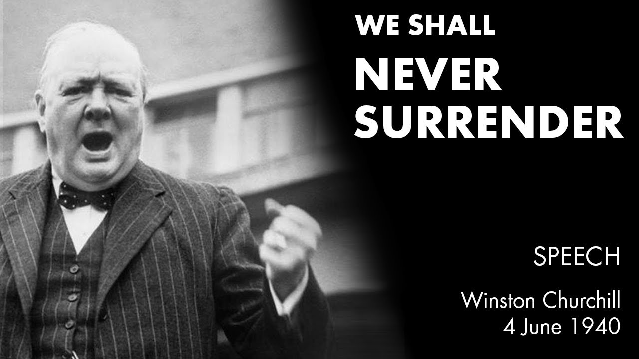 We Shall Never Surrender Speech By Winston Churchill We Shall Fight On The Beaches