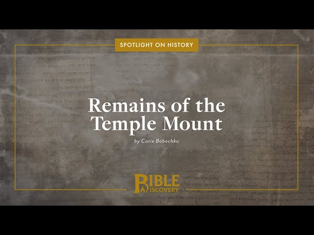 What Artifacts Remain From The Temple? | Spotlight on History | Remains of the Temple Mount