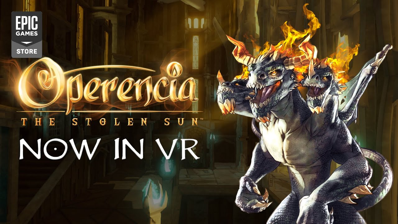 Operencia: The Stolen Sun - Free VR Update Arrived!