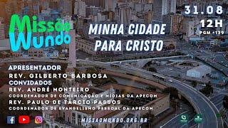 Missao Mundo #139 - W35-21 AO VIVO