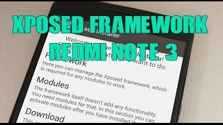 install Xposed Framework for Redmi Note 3 without twrp recovery