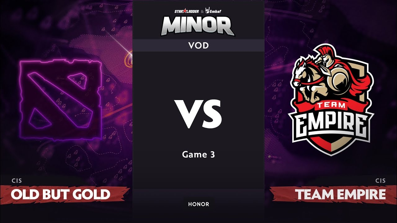 [RU] Old But Gold vs Team Empire, Game 3, CIS Qualifier, StarLadder ImbaTV Dota 2 Minor