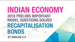 RECAPITALISATION BONDS | PRELIMS IMPORTANT MODEL QUESTION SOLVED | ECONOMY GURU | NEO IAS