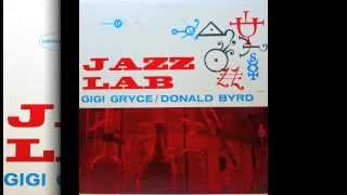 Gigi Gryce & Donald Byrd. Jazz Lab.