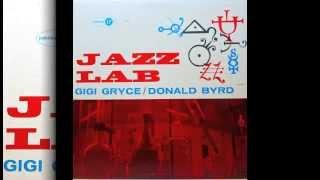 Gigi Gryce & Donald Byrd. Jazz Lab.