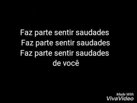 FAZ PARTE SENTIR SAUDADE(letra) - Projota'feat Anitta