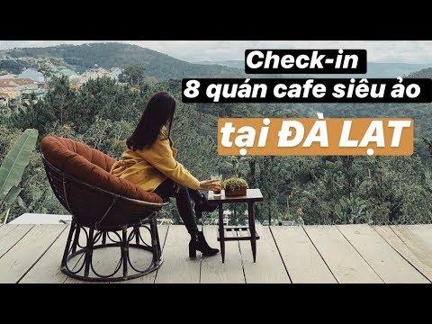 Feet | Check-in 8 quán cafe siêu hot tại Đà Lạt