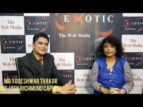 INTERVIEW OF MR YOGESHWAR THAKOR  MD & CEO Richmond Capital Information About LONE PROCESS