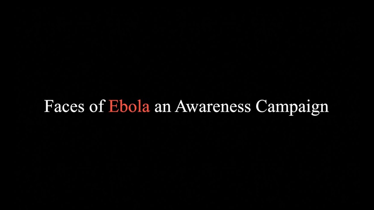 Download Ebola Awareness of Liberia Campaign Tape (1)