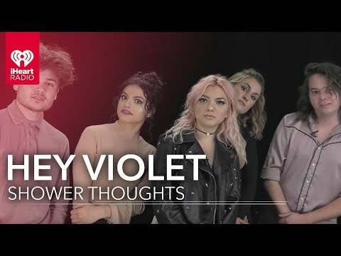 Hey Violet - Shower Thoughts