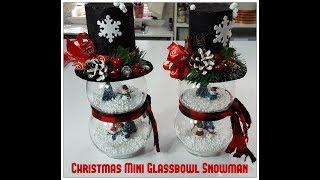 Tricia's Creations: Christmas Mini Glassbowl  Snowman
