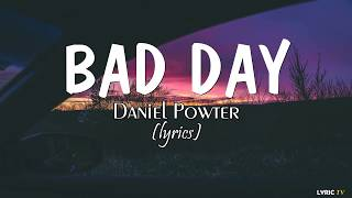 Bad day (lyrics) - Daniel Powter