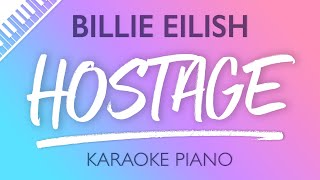 Billie Eilish - hostage (Karaoke Piano)