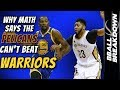 Why MATH Says The PELICANS Can T Beat The WARRIORS mp3