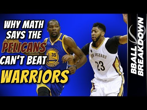 Why MATH Says The PELICANS Cant Beat The WARRIORS