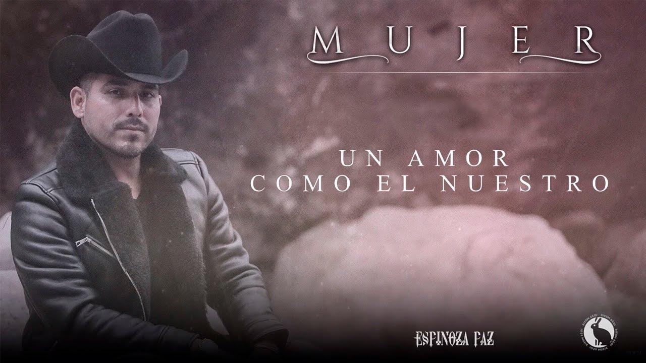 Espinoza Paz Un Amor Como El Nuestro álbum Mujer Youtube