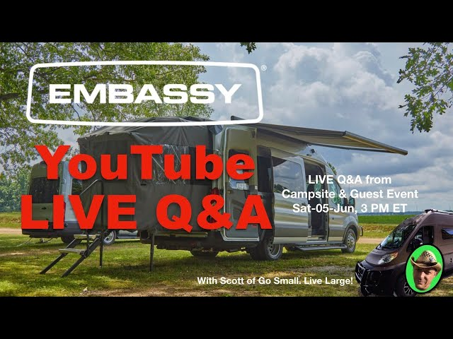Embassy RV LIVE Q&A from CAMPSITE Event with Customers & Owners, Innovative Class B RV