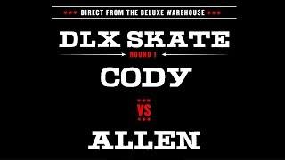 DLX S.K.A.T.E. : ALLEN VS CODY