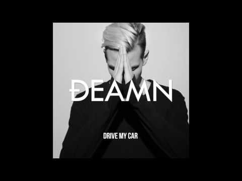 DEAMN - Drive My Car (Audio)