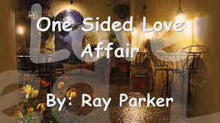 One sided love affair รักข้างเดียว with lyric.
