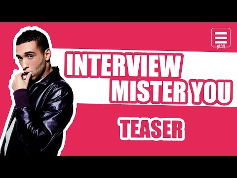 INTERVIEW - MISTER YOU (Teaser)