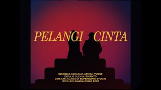 Diskoria feat. Afifah Yusuf - Pelangi Cinta (Official Music Video)