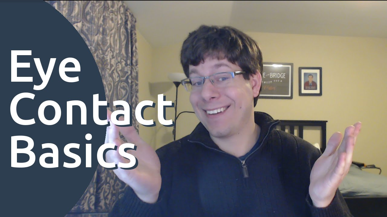 Never Worry About Eye Contact Again - Easy Tips!