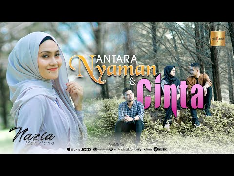 Nazia Marwiana - Antara Nyaman Dan Cinta (Official Music Video)