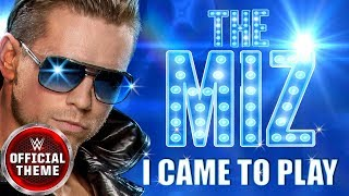 The Miz - I Came To Play (Entrance Theme) feat. Downstait