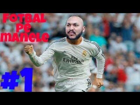 Fotbal pe Manele #1