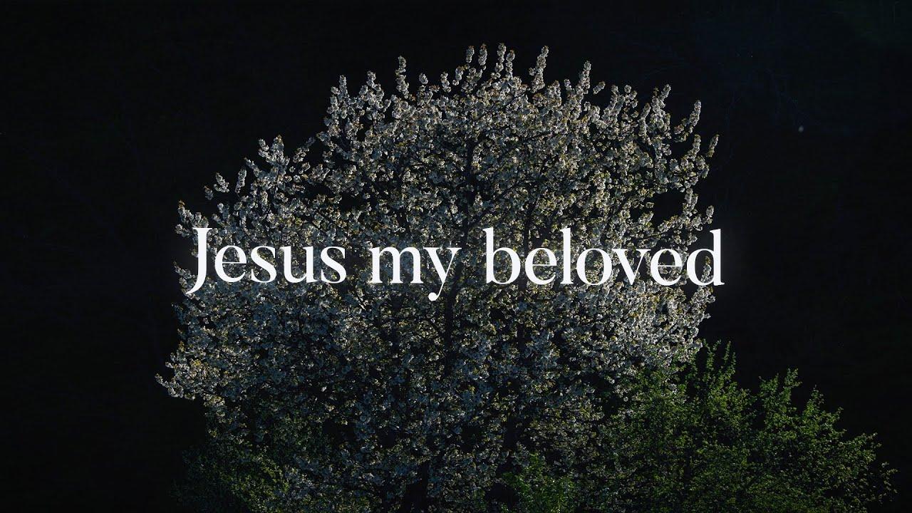 Jonathan Ogden - Jesus My Beloved (Lyrics) ft. Kindred Worship