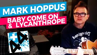 """Mark Hoppus - """"Baby Come On"""" + """"Lycanthrope""""  +44 (Acoustic)"""
