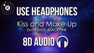 Baixar Dua Lipa & BLACKPINK - Kiss and Make Up (8D AUDIO)