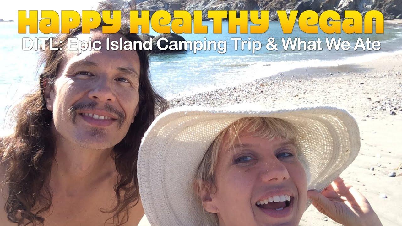 DITL: Epic Island Camping Trip & What We Ate