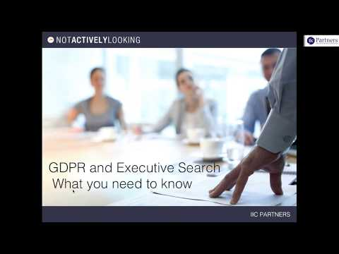 Navigating GDPR For Executive Search Firms