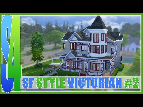 The Sims 4: Speed Build - SF Style Victorian #2