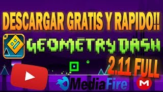 DOWNLOAD GEOMETRY DASH 2.11 FULL FREE AND RAPID 2018 (Mega-Mediafire)