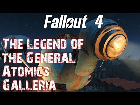 Fallout 4- The Legend of the General Atomics Galleria