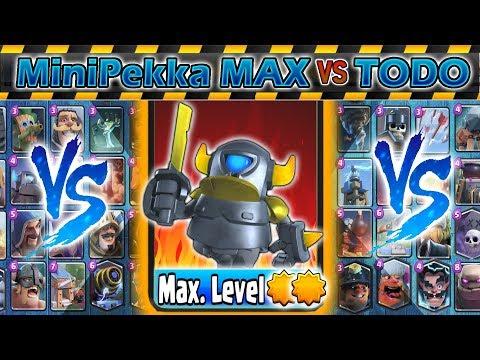 MiniPekka al MAXIMO VS Todo   Clash Royale