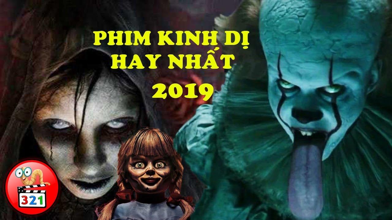 Buốt Óc Với 10 Phim Kinh Dị Hay Nhất 2019 | The 10 Best Horror Movies Of 2019